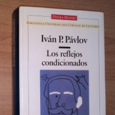 Libros de segunda mano: IVÁN P. PÁVLOV - LOS REFLEJOS CONDICIONADOS / LECCIONES SOBRE LA FUNCIÓN DE LOS GRANDES HEMISFERIOS. Lote 150535506