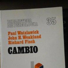 Libros de segunda mano: CAMBIO. FORMACIÓN Y SOLUCIÓN DE LOS PROBLEMAS HUMANOS (BARCELONA, 1992). Lote 164744062