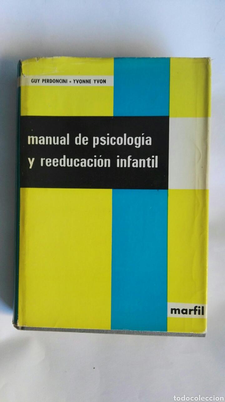 MANUAL DE PSICOLOGÍA Y REEDUCACIÓN INFANTIL (Libros de Segunda Mano - Pensamiento - Psicología)