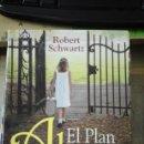 Libros de segunda mano: ROBERT SCHWARTZ: EL PLAN DE TU ALMA (MÁLAGA, 2011). Lote 165335154