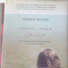 Libros de segunda mano: JORGE BUCAY - CARTAS PARA CLAUDIA. Lote 165638738
