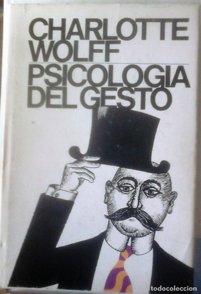 CHARLOTTE WOLFF - PSICOLOGÍA DEL GESTO (Libros de Segunda Mano - Pensamiento - Psicología)