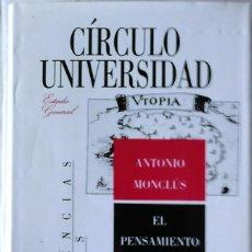Libros de segunda mano: ANTONIO MONCLÚS - EL PENSAMIENTO UTÓPICO CONTEMPORÁNEO. Lote 165646790
