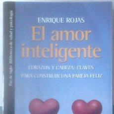 Libros de segunda mano: ENRIQUE ROJAS - EL AMOR INTELIGENTE. Lote 165647238