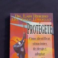 Libros de segunda mano: PROTÉGETE - LAIR RIBEIRO - URANO 2001. Lote 165989846