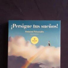 Libros de segunda mano: ¡PERSIGUE TUS SUEÑOS! - ANTOINE FILISSIADIS - EDICIONES OBELISCO 2004. Lote 165990192