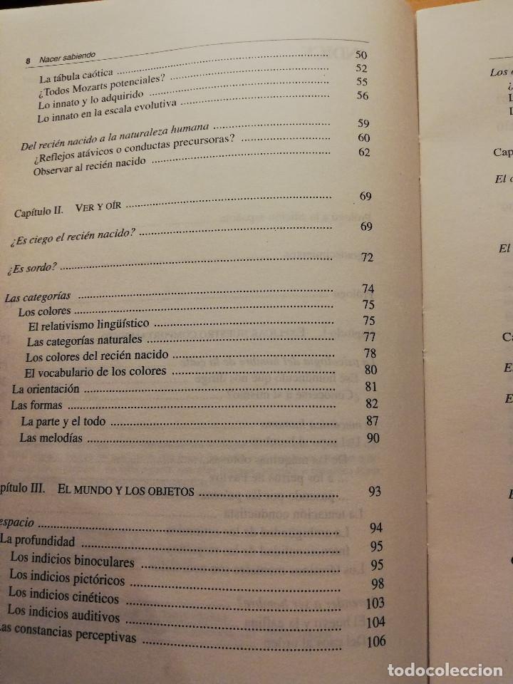 Libros de segunda mano: NACER SABIENDO. INTRODUCCIÓN AL DESARROLLO COGNITIVO DEL HOMBRE (MEHLER / DUPOUX) - Foto 4 - 166465690