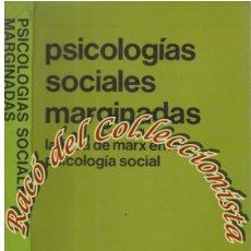 Libros de segunda mano: PSICOLOGIAS SOCIALES MARGINADAS, FREDERIC MUNNE, ED. HISPANO EUROPEA, 1982. Lote 166615538