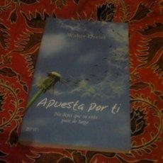 Libros de segunda mano: APUESTA POR TI - WALTER DRESEL - ZENITH 2007. Lote 166741984