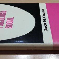 Libros de segunda mano: PSICOLOGIA SOCIAL/ JACK H CURTIS/ MANUALES MR/ / F403. Lote 166860748