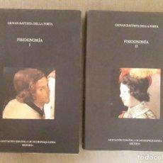 Libros de segunda mano: FISIOGNOMÍA TOMOS I Y II / GIOVAN BATTISTA DELLA PORTA / ASOCIACIÓN ESPAÑOLA DE NEUROPSIQUIATRIA / 2. Lote 166864088