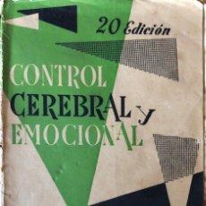 Libros de segunda mano: CONTROL CEEBRAL Y EMOCIONAL. NARCISO IRAFA. EDITORIAL EL MENSAJERO DEL CORAZON DE JESUS. BILBAO 1957. Lote 166944696