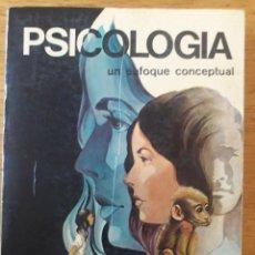 Libros de segunda mano: PSICOLOGÍA UN ENFOQUE CONCEPTUAL / BARON, BYRNE, KANTOWITZ / EDI. IBERAMERICANA / 1ª EDICIÓN 1981. Lote 167022924