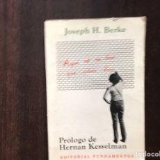 Libros de segunda mano: AQUÍ NO ME TUVE QUE VOLVER LOCA. JOSEP H. BERKE. RARO. DIFÍCIL. Lote 167041981