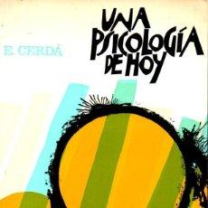 Libros de segunda mano: CERDÁ : UNA PSICOLOGÍA DE HOY (HERDER, 1980). Lote 167536828
