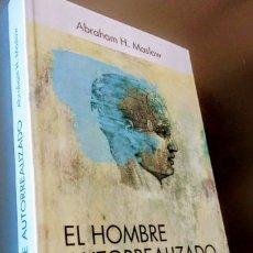 Libros de segunda mano: EL HOMBRE AUTORREALIZADO, ABRAHAM H MASLOW.. Lote 162644558