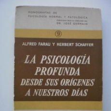 Libros de segunda mano: LA PSICOLOGIA PROFUNDA. DESDE SUS ORIGENES A NUESTROS DIAS.. Lote 167584804