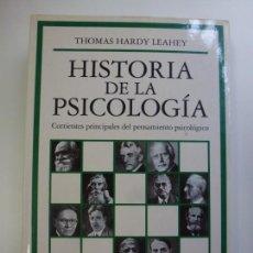 Libros de segunda mano: HISTORIA DE LA PSICOLOGÍA. THOMAS HARDY LEAHEY. . Lote 167672080