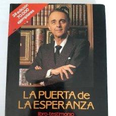 Libros de segunda mano: JUAN ANTONIO VALLEJO NÁJERA. LA PUERTA DE LA ESPERANZA. Lote 167787328