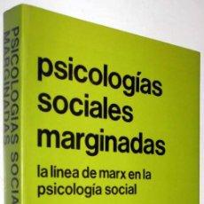 Libros de segunda mano: PSICOLOGIAS SOCIALES MARGINADAS - FREDERIC MUNNE. Lote 168088756