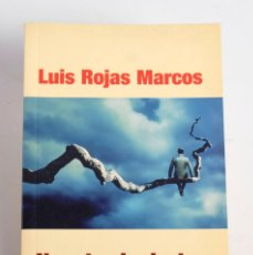 Libros de segunda mano: NUESTRA INCIERTA VIDA NORMAL. RETOS Y OPORTUNIDADES. LUIS ROJAS MARCOS. 2005. Lote 168403312