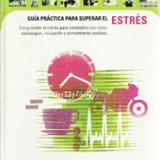 Libros de segunda mano: GUÍA PRÁCTICA PARA SUPERAR EL ESTRÉS.CÍRCULO DE LECTORES.2001.. Lote 168583844