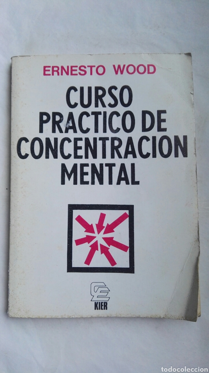CURSO PRÁCTICO DE CONCENTRACIÓN MENTAL (Libros de Segunda Mano - Pensamiento - Psicología)