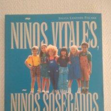 Libros de segunda mano: NIÑOS VITALES NIÑOS SOSEGADOS. SILVIA LENDNER MEDITACIÓN PARA ELIMINAR TENSIÓN EN NIÑOS.. Lote 168918817