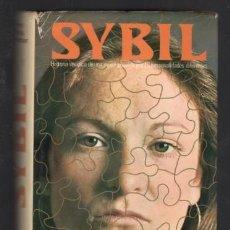 Libros de segunda mano: FLORA RHETA SCHREIBER: SYBIL. HISTORIA VERÍDICA DE UNA MUJER POSEÍDA POR 16 PERSONALIDADES. Lote 295612088