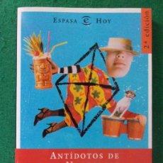 Libros de segunda mano: ANTÍDOTOS DE LA NOSTALGIA / LUIS ROJAS MARCOS / 1998. ESPASA. Lote 169167420