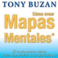 Libros de segunda mano: COMO CREAR MAPAS MENTALES. TONY BUZAN. Lote 169336216