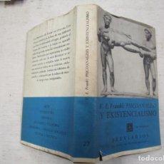 Libros de segunda mano: PSICOANÁLISIS Y EXISTENCIALISMO - VÍCTOR E. FRANKL - BREVIARIOS F.C.E. MEXICO 5ª 1970 + INFO 1S. Lote 169336708