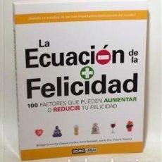 Libros de segunda mano: LA ECUACIÓN DE LA FELICIDAD. 100 FACTORES QUE PUEDEN AUMENTAR O REDUCIR TU FELICIDAD. Lote 169337392