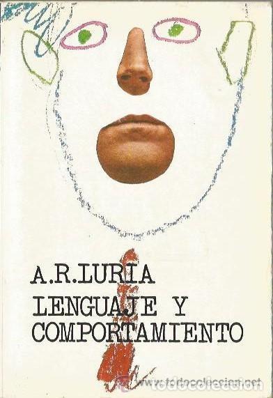 LENGUAJE Y COMPORTAMIENTO. A.R. LURIA (Libros de Segunda Mano - Pensamiento - Psicología)