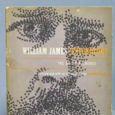 Libros de segunda mano: BRIEFER COURSE. WILLIAM JAMES. PSYCHOLOGY. Lote 169454292