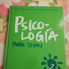 Libros de segunda mano: PSICOLOGÍA PARA TODOS. VOLUMEN 2 (GUÍA COMPLETA DEL CRECIMIENTO PERSONAL). Lote 169698216