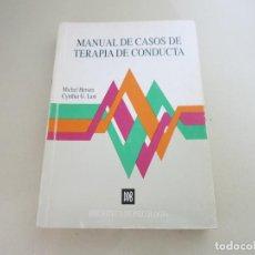 Libros de segunda mano: MANUAL DE CASOS DE TERAPIA DE CONDUCTA, HERSEN, M. I LAST, CYNTHIA, 1993. Lote 169785152