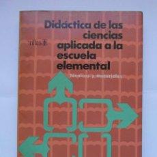 Libros de segunda mano: DIDACTICA DE LAS CIENCIAS APLICADA A LA ESCUELA ELEMENTAL. MARIAN E. RUSSELL. 1976. DEBIBL. Lote 170012620