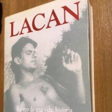 Libros de segunda mano: LACAN - ESBOZO DE UNA VIDAHISTORIA DE UN PENSAMIENTO - ROUDINESCO - FCE. Lote 170076064