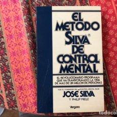 Libros de segunda mano: EL MÉTODO SILVA DE CONTROL MENTAL. JOSÉ SILVA. Lote 170252874