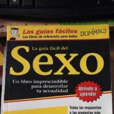 Libros de segunda mano: LA GUÍA FÁCIL DEL SEXO. LAS GUÍAS FÁCILES FOR DUMMIES (BARCELONA, 2000). Lote 170534376