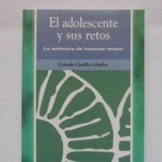 Libros de segunda mano: EL ADOLESCENTE Y SUS RETOS. LA AVENTURA DE HACERSE MAYOR. GERARDO CASTILLO. PIRAMIDE. 2005. DEBIBL. Lote 171047777