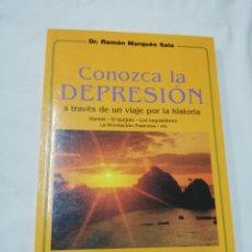 Libros de segunda mano: DR. RAMÓN MARQUÉS SALA - CONOZCA LA DEPRESIÓN A TRAVÉS DE UN VIAJE POR LA HISTORIA. Lote 171187055