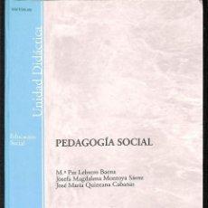 Libros de segunda mano: PEDAGOGÍA SOCIAL. Lote 171288385