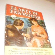 Libros de segunda mano: EL ARTE DE ENAMORAR. EDITORIAL BRUGUERA 1958. 124 PÁG TAPA BLANDA (EN ESTADO NORMAL). Lote 171368779
