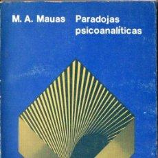 Libros de segunda mano: MAUAS : PARADOJAS PSICOANALÍTICAS (PAIDÓS, 1981). Lote 171444548