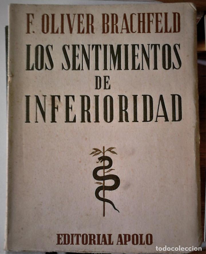 F. OLIVER BRACHFELD - LOS SENTIMIENTOS DE INFERIORIDAD (Libros de Segunda Mano - Pensamiento - Psicología)