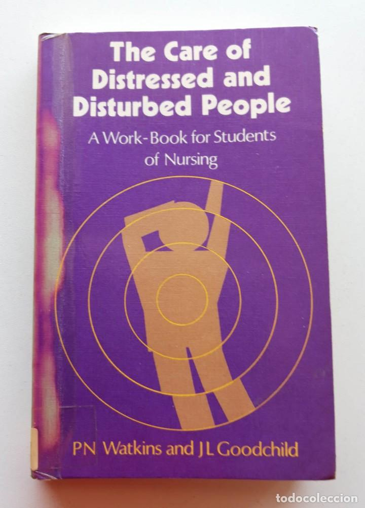 THE CARE OF DISTRESSED AND DISTURBED PEOPLE (Libros de Segunda Mano - Pensamiento - Psicología)
