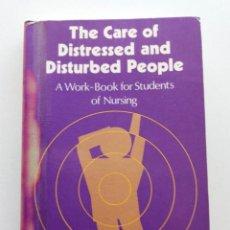 Libros de segunda mano: THE CARE OF DISTRESSED AND DISTURBED PEOPLE. Lote 171612964