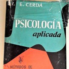 Libros de segunda mano: PSICOLOGÍA APLICADA DEL DR. E. CERDÁ. EDITORIAL HERDER.. Lote 171733839